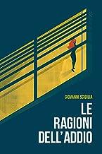 Le Ragioni dell'Addio (Italian Edition)