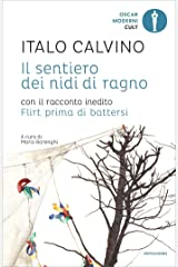 Il sentiero dei nidi di ragno (Oscar opere di Italo Calvino Vol. 6) Formato Kindle