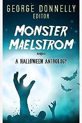 Monster Maelstrom: A Flash Fiction Halloween Anthology (Flash Flood Book 2) Kindle Edition