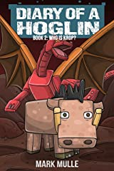 Diary of a Hoglin Book 2: Who Is Krop? Kindle Edition