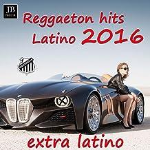 Reggaeton Hits 2016