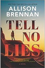 Tell No Lies: A Novel (A Quinn & Costa Thriller Book 2) Kindle Edition