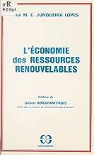 L'économie des ressources renouvelables (French Edition)