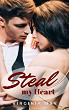 Steal my Heart (The Millionaire Pact Book 10)