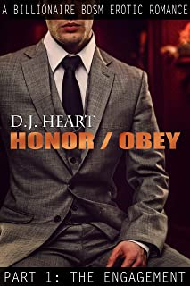 Honor/Obey: Part 1: The Engagement