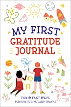 My First Gratitude Journal: Fun and Fast Ways for Kids to Give Daily Thanks PDF