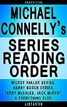 Michael Connelly Series Reading Order: Series List - In Order: Mickey Haller series, Harry Bosch series, Terry McCaleb series, Jack McEvoy series, Lincoln ... (Listastik Series Reading Order Book 3)