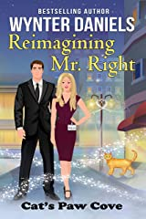Reimagining Mr. Right (Cat's Paw Cove Book 6) Kindle Edition