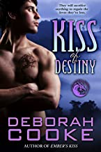 Kiss of Destiny: A Dragon Legion Novella (Dragonfire series Book 12)
