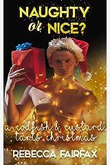 A Codfish and Custard Tarts Christmas: Naughty or Nice? A Christmas Romance Kindle Edition