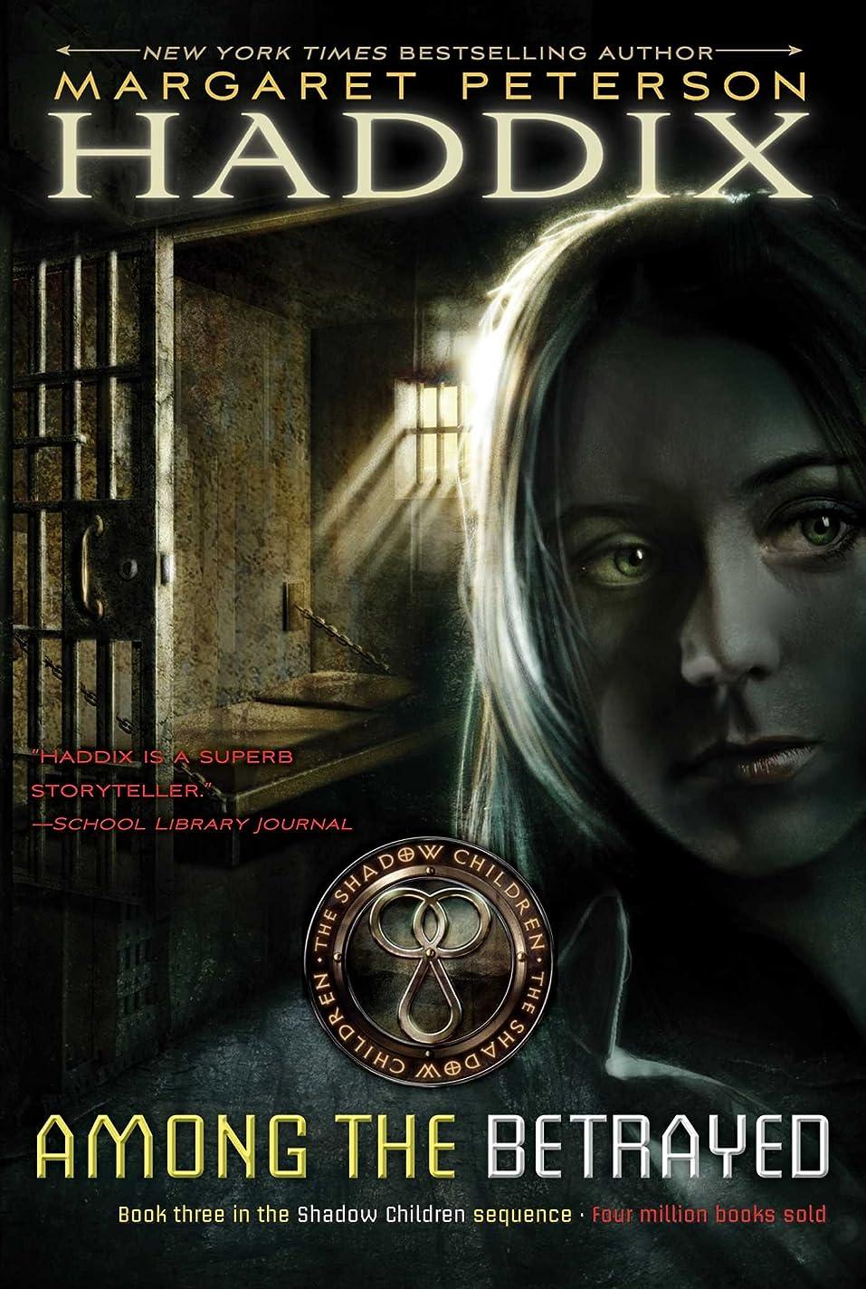 年金受給者チーズチキンAmong the Betrayed (Shadow Children Book 3) (English Edition)