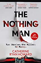 The Nothing Man: The No. 1 Irish Times bestseller. A brilliantly twisty blend of true crime and psychological thriller