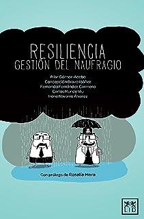 Resiliencia Gestión Del Naufragio (VIVA)