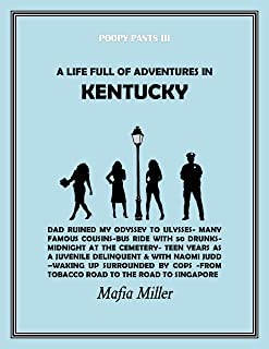 A LIFE FULL OF ADVENTURES IN KENTUCKY (POOPY PANTS Book 3)