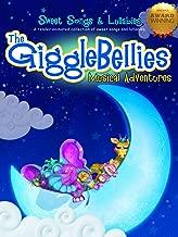The GiggleBellies Sweet Songs & Lullabies