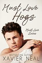 Must Love Hogs (Must Love Series Book 1)