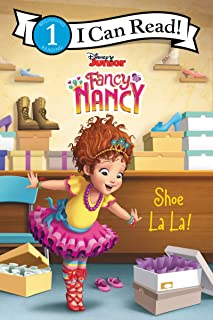 Disney Junior Fancy Nancy: Shoe La La! (I Can Read Level 1)