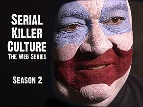 Serial Killer Culture: The Web Series