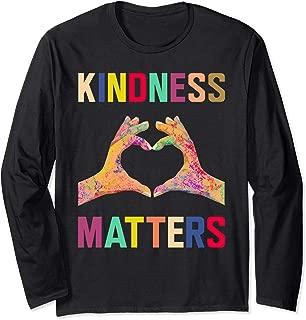 Kindness Matters Spread Love Great School Long Sleeve Gift