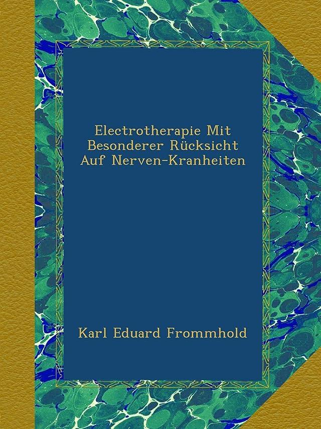 確認してください感じ製造Electrotherapie Mit Besonderer Ruecksicht Auf Nerven-Kranheiten