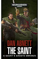 The Saint (Gaunt's Ghosts) Kindle Edition