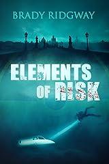 Elements of Risk (Noah Stark Book 1) Kindle Edition