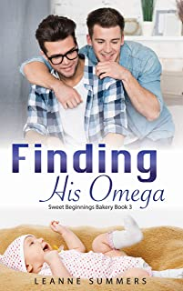 Finding His Omega (Sweet Beginnings Bakery Book 3)