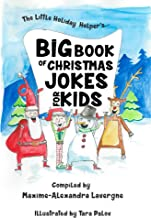 The Little Holiday Helper's Big Book of Christmas Jokes for Kids!