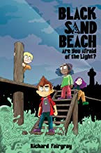 Black Sand Beach 1: Are You Afraid of the Light?
