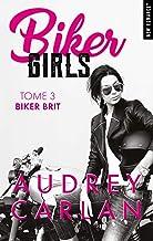Biker Girls - tome 3 Biker brit