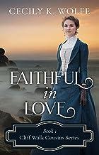 Faithful in Love (Cliff Walk Cousins Book 1)