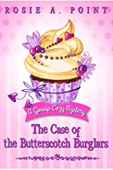 The Case of the Butterscotch Burglars (A Gossip Cozy Mystery Book 4) Kindle Edition