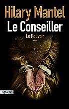 Le conseiller T2 : le pouvoir (French Edition)
