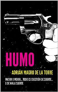Humo: Una novela corta española, negra y criminal (