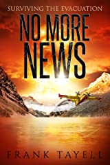Surviving the Evacuation: No More News: Surviving the Evacuation (Life Goes On Book 2) Kindle Edition