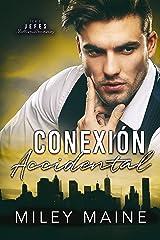 Conexión Accidental (Spanish Edition) Format Kindle