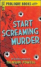 Start Screaming Murder (Prologue Books)