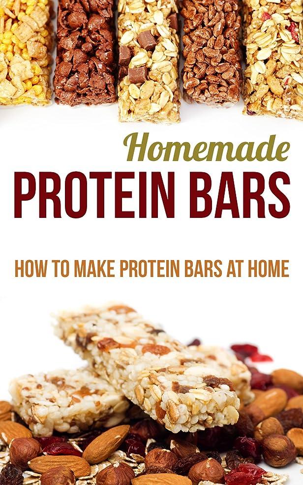 好戦的な旋回恒久的Homemade Protein Bars: How to Make Protein Bars at Home (English Edition)