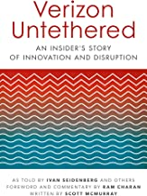 Verizon Untethered: An Insider's Story of Innovation and Disruption