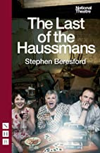 The Last of the Haussmans (NHB Modern Plays Book 0)