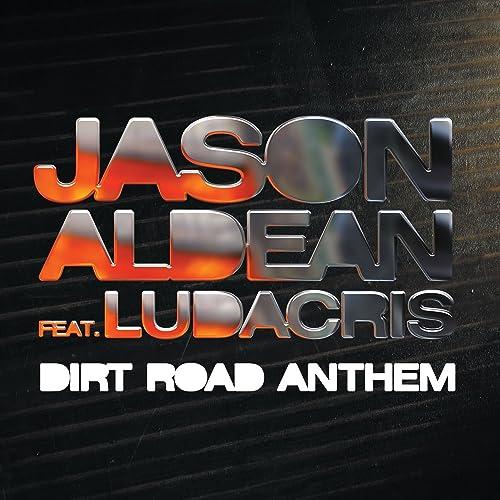 Dirt road anthem by jason aldean on amazon music amazon. Com.