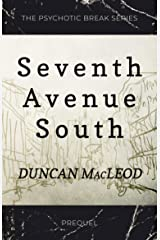 Seventh Avenue South (The Psychotic Break Series) Kindle Edition