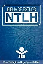 Bíblia de Estudo NTLH: Nova Tradução na Linguagem de Hoje (Portuguese Edition)