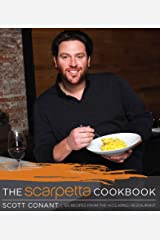 The Scarpetta Cookbook: 125 Recipes from the Acclaimed Restaurant Kindle Edition