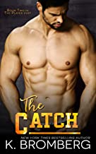 Best the catch by k bromberg Reviews
