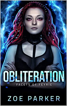 Obliteration (Facets of Feyrie) (English Edition)