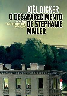 Capa do livro O Desaparecimento de Stephanie Mailer