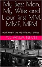 My Best Man, My Wife and I, our first MM, MMF, MFM: Book Five in the 'My Wife and I' Series (English Edition)