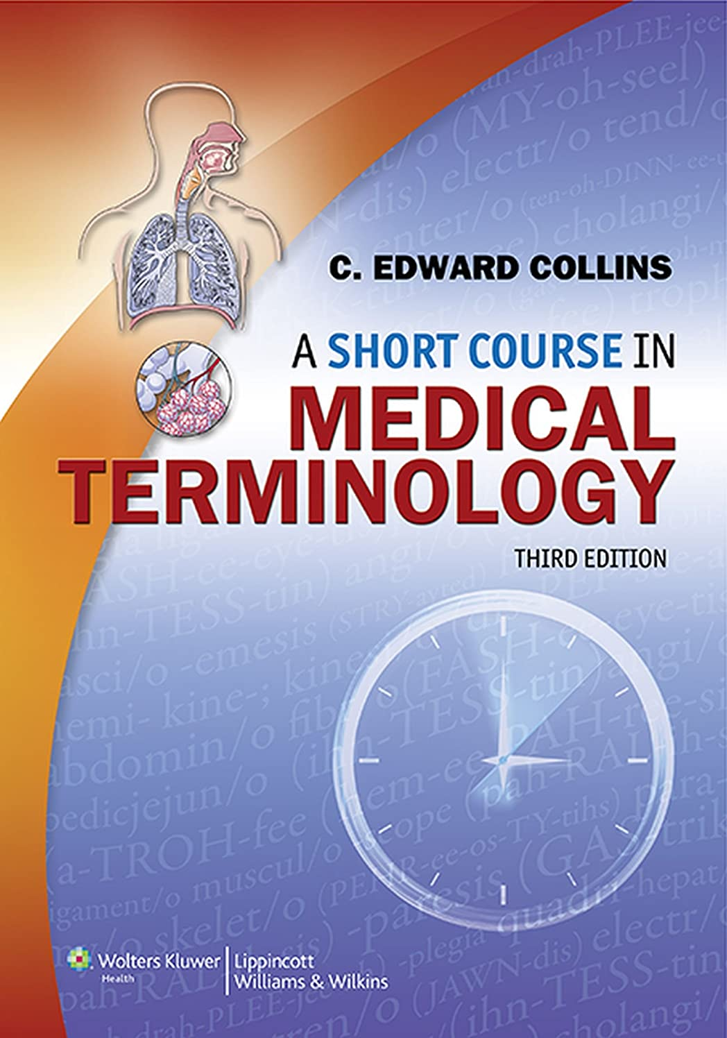 トーク田舎批判的にA Short Course in Medical Terminology (English Edition)
