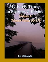 Named Poems 90-179 (My Early Times Book 6)